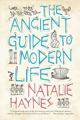The Ancient Guide to Modern Life (2011)