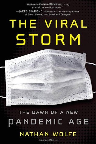 The Viral Storm: The Dawn of a New Pandemic Age (2011)