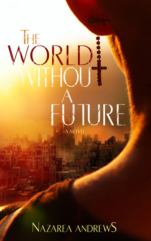 The World Without a Future (2013)