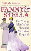 Fanny and Stella: The Young Men Who Shocked Victorian England (2013)