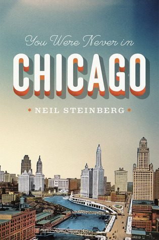 You Were Never in Chicago (2012)