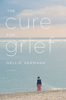 The Cure for Grief: A Novel