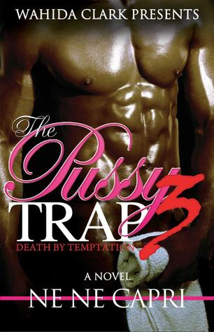 The Pussy Trap 3 (2013)