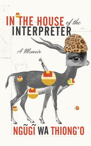 In the House of the Interpreter: A Memoir (2012)