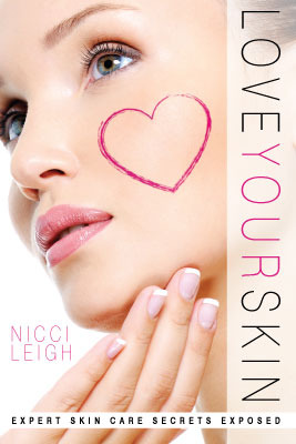 Love Your Skin: Expert Skin Care Secrets Exposed (2013)