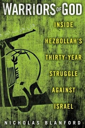 Warriors of God: Inside Hezbollah's Thirty-Year Struggle Against Israel (2011)