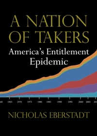 A Nation of Takers: America�s Entitlement Epidemic (2012)