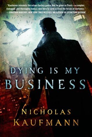 Dying Is My Business (2013)