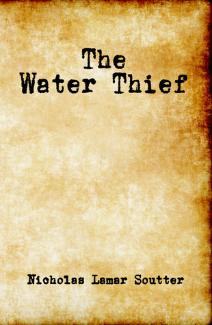 The Water Thief (2012)