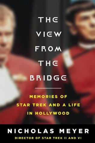 The View from the Bridge: Memories of Star Trek and a Life in Hollywood (2009)