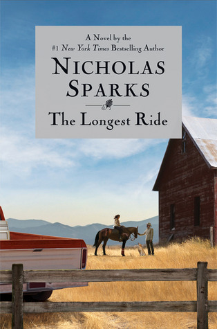 The Longest Ride (2013) by Nicholas Sparks
