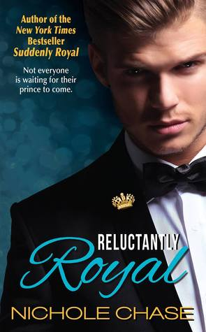 Reluctantly Royal (2014)