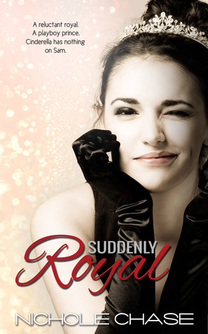 Suddenly Royal (2013)