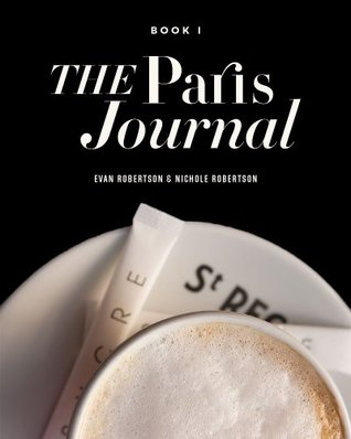 The Paris Journal: Book One (2014)