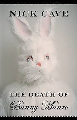 The Death of Bunny Munro (2009)