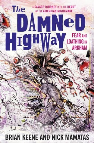Damned Highway: Fear and Loathing in Arkham (2011)
