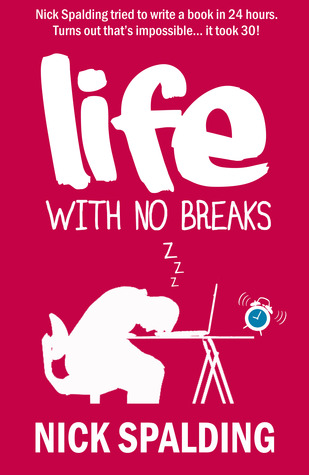 Life... With No Breaks (2010)