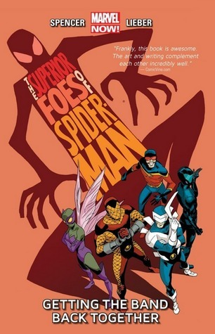 The Superior Foes of Spider-Man Volume 1: Getting the Band Back Together (2014)