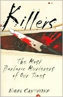 Killers: the Most Barbaric Murderers of Our Times (2006)