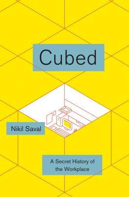 Cubed: A Secret History of the Workplace (2014)