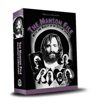 The Manson File: Myth and Reality of an Outlaw Shaman (2011)