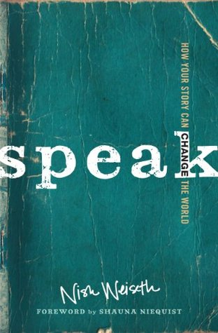 Speak: How Your Story Can Change the World (2014)