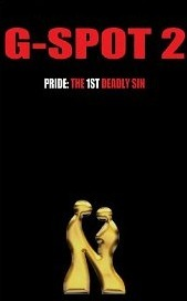 G-Spot 2: Pride: the 1st Deadly Sin (2000)