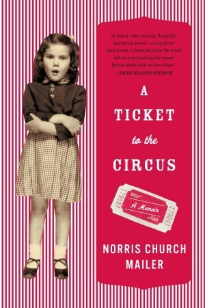 A Ticket to the Circus: A Memoir (2010)
