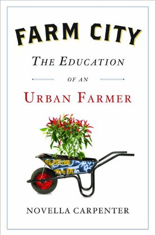 Farm City: The Education of an Urban Farmer (2009)