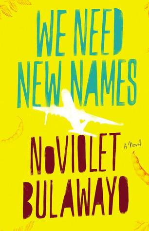 We Need New Names (2013)