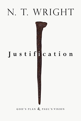Justification: God's Plan & Paul's Vision (2009)
