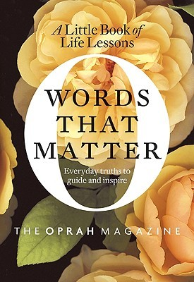 Words That Matter: A Little Book of Life Lessons (2010)