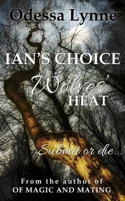 Ian's Choice (Wolves' Heat) (2013)