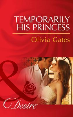 Temporarily His Princess (Mills & Boon Desire) (2013)
