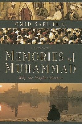 Memories of Muhammad: Why the Prophet Matters (2009)