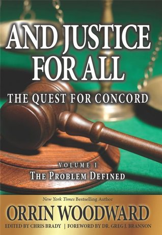And Justice for All: The Quest for Concord, Volume 1: The Problem Defined (2014)