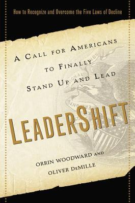 LeaderShift: A Call for Americans to Finally Stand Up and Lead (2013)