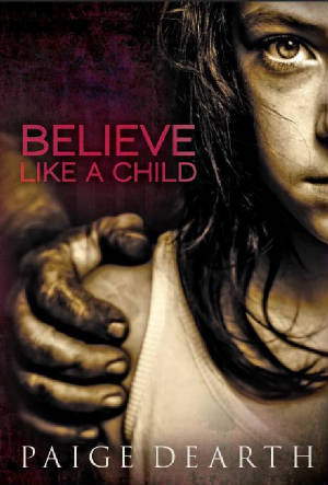 Believe Like a Child (2011)