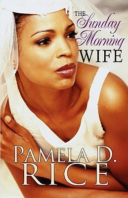 The Sunday Morning Wife (Peace in the Storm Publishing Presents) (2010)