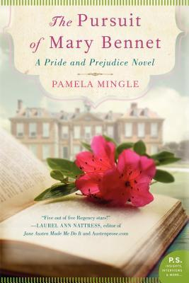 The Pursuit of Mary Bennet: A Pride & Prejudice Novel (2013)