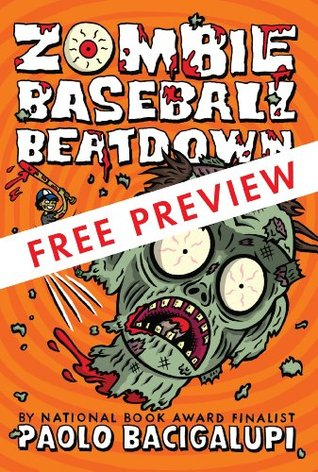 Zombie Baseball Beatdown - FREE PREVIEW EDITION (The First 10 Chapters)