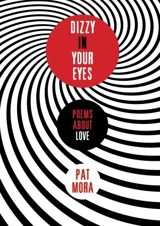 Dizzy in Your Eyes: Poems about Love (2010)