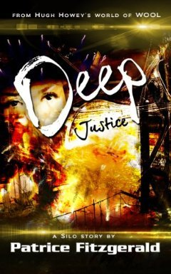Deep Justice: a Silo story (2013)