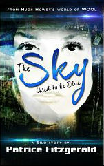 The Sky Used to be Blue: a Silo story (2013)