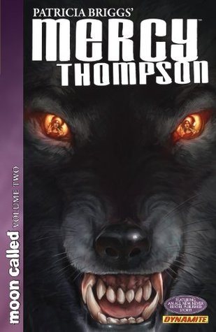 Patricia Briggs' Mercy Thompson: Moon Called Vol. 2 (2012)
