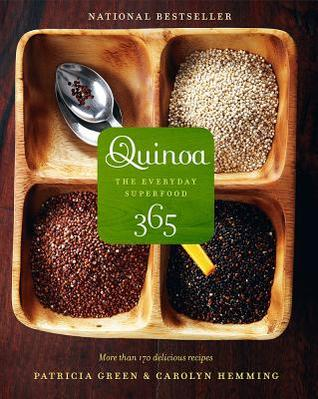 Quinoa 365: The Everyday Superfood (2010)