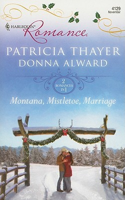 Montana, Mistletoe, Marriage (2009)