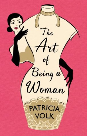 The Art of Being a Woman: My Mother, Schiaparelli, and Me (2013)