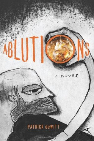 Ablutions: Notes for a Novel (2009)