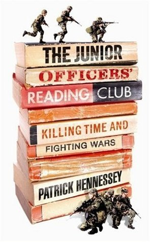 The Junior Officers' Reading Club: Killing Time And Fighting Wars (2009)